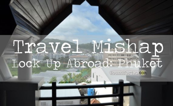 travel-mishap-lock-up-abroad-phuket-cover